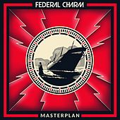 Master Plan by Federal Charm