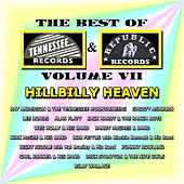 Best of Tennessee & Republic Records, Vol. VII - Hillbilly Heaven by Various Artists