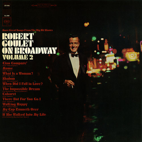 Play & Download On Broadway, Vol. 2 by Robert Goulet | Napster