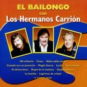 El Bailongo Con los Hermanos Carrión by Los Hermanos Carrion
