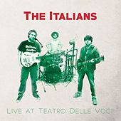 Play & Download Live at Teatro Delle Voci by ITALIANS | Napster