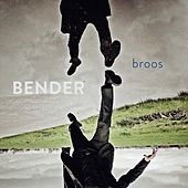 Play & Download Broos by Bender | Napster