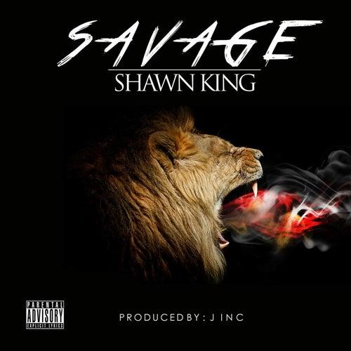 Savage by Shawn King