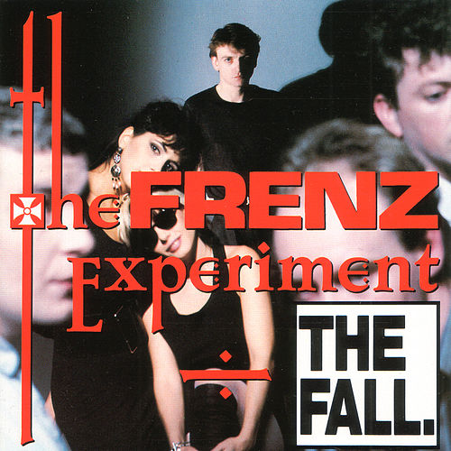 Play & Download The Frenz Experiment by The Fall | Napster