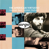 Play & Download The American Virtuoso by Alan Feinberg | Napster