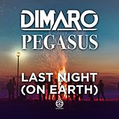 Play & Download Last Night (On Earth) by diMaro | Napster