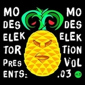 Play & Download Modeselektion Vol. 03 Pt. 1 by Various Artists | Napster