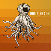Play & Download That's All I Need by The Dirty Heads | Napster
