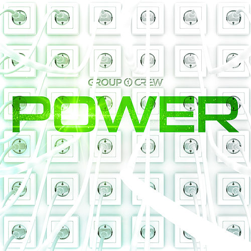 Play & Download Power by Group 1 Crew | Napster