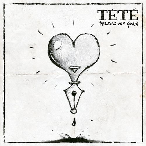 Play & Download Persona Non Grata by Tété | Napster