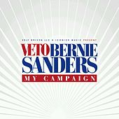 Play & Download Bernie Sanders (My Campaign) by Veto | Napster