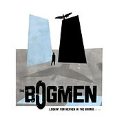 Play & Download Lookin' for Heaven in the Barrio (33 1/3) by The Bogmen | Napster