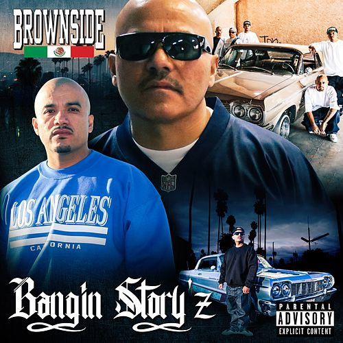 Play & Download Bangin' Story'z by Brownside | Napster