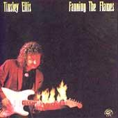 Play & Download Fanning The Flames by Tinsley Ellis | Napster