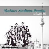 Berliner Stadtmusikanten 16 by Various Artists