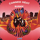Burnin': Live in Australia (Remastered Recording) by Canned Heat