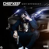 Play & Download Any Opponent by Chief Keef | Napster