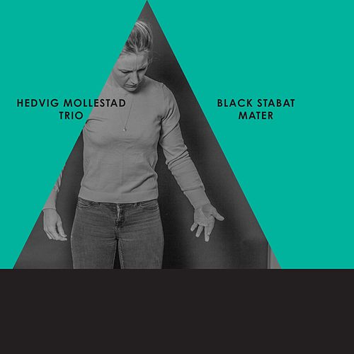 Play & Download Black Stabat Mater by Hedvig Mollestad Trio | Napster
