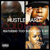 Play & Download Hustle Hard by COLD 187 um | Napster