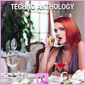 Play & Download Techno Anthology by Various Artists | Napster