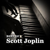 Play & Download Best Of by Scott Joplin | Napster