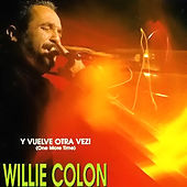 Play & Download Vuelve Otra Vez by Willie Colon | Napster