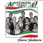 Play & Download Mexicanísimo by La Sonora Santanera | Napster