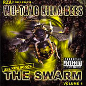 Play & Download Wu-Tang Killa Bees: The Swarm by Various Artists | Napster