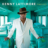 Timeless by Kenny Lattimore