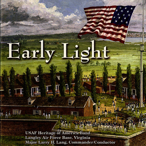 Early Light by US Air Force Heritage of America Band