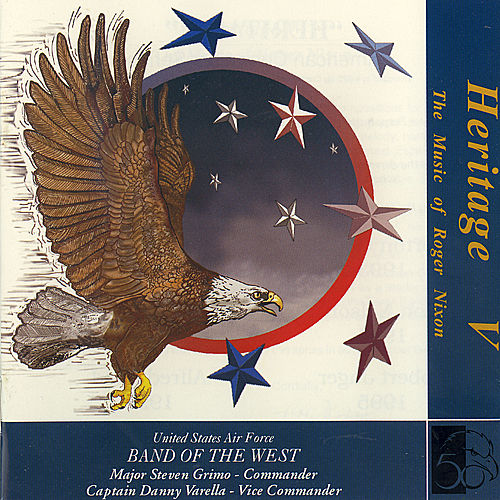 Play & Download Heritage V by US Air Force Band of the West | Napster