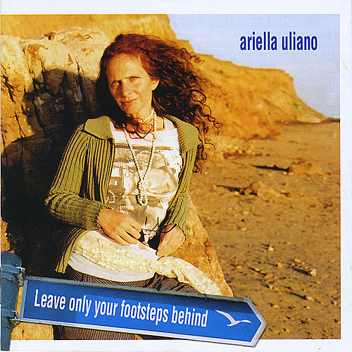 Play & Download Leave Only Your Footsteps Behind by Ariella Uliano | Napster