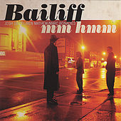 Play & Download Mm Hmm by Bailiff | Napster