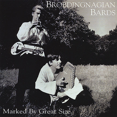 Play & Download Marked By Great Size by Brobdingnagian Bards | Napster