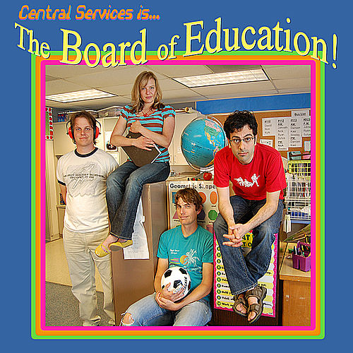 Play & Download Central Services Presents... the Board of Education! by Central Services | Napster