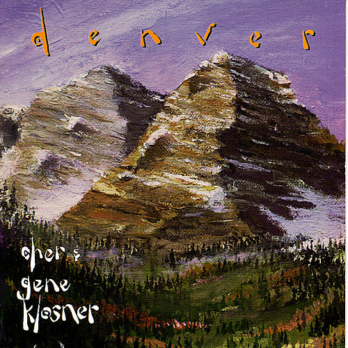 Play & Download Denver by Cher & Gene Klosner | Napster