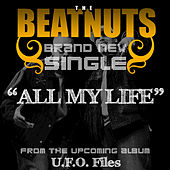 Play & Download All My Life - Single by The Beatnuts | Napster