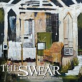 Play & Download Hotel Rooms and Heart Attacks by The Swear | Napster