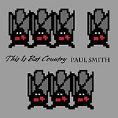 Play & Download This Is Bat Country by Paul Smith | Napster