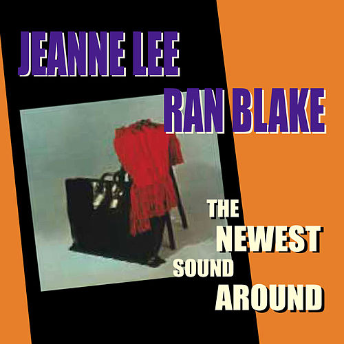 Play & Download The Newest Sound Around by Ran Blake | Napster