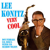Play & Download Very Cool (Bonus Track Version) by Lee Konitz | Napster