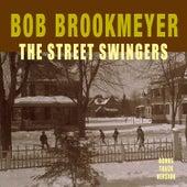 The Street Swingers (Bonus Track Version) by Bob Brookmeyer
