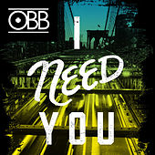Play & Download I Need You by OBB | Napster