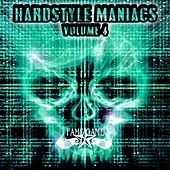 Play & Download Hardstyle Maniacs, Vol. 4 by Various Artists | Napster