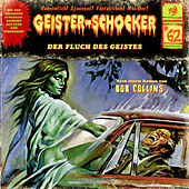 Play & Download Folge 62: Der Fluch des Geistes by Geister-Schocker | Napster