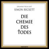 Play & Download Die Chemie des Todes (Ungekürzte Lesung) by Simon Beckett | Napster