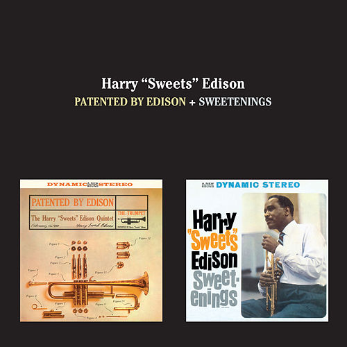 Play & Download Patented by Edison + Sweetenings by Harry