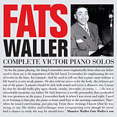 Play & Download Complete Victor Piano Solos (Bonus Track Version) by Fats Waller | Napster