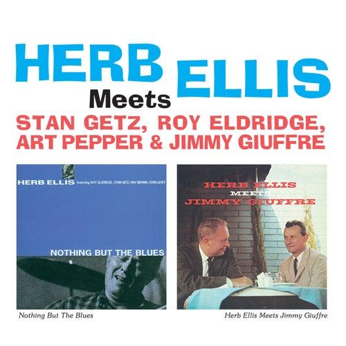 Herb Ellis Meets Stan Getz, Roy Eldridge, Art Pepper & Jimmy Giuffre by Herb Ellis