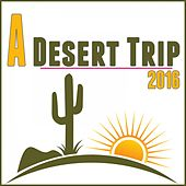 A Desert Trip 2016 by Various Artists